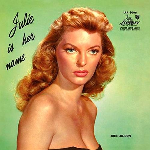 JULIE LONDON JULIE IS HER NAME 200G 45RPM 2LP (MONO)