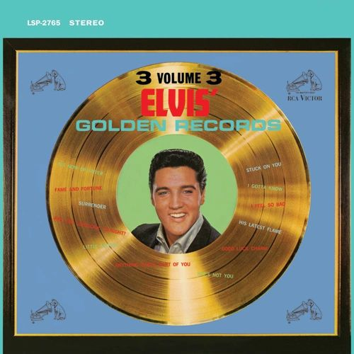 ELVIS PRESLEY ELVIS' GOLDEN RECORDS VOLUME 3 NUMBERED LIMITED EDITION 180G 45RPM 2LP
