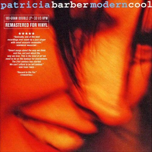 PATRICIA BARBER MODERN COOL 180G 2LP