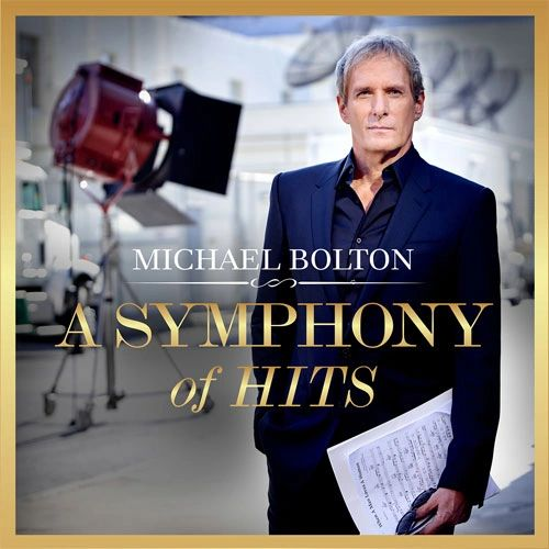 MICHAEL BOLTON A SYMPHONY OF HITS 2LP (MAY 2019)