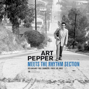 ART PEPPER MEETS THE RHYTHM SECTION DELUXE EDITION