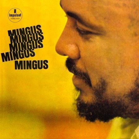 CHARLES MINGUS MINGUS, MINGUS, MINGUS, MINGUS, MINGUS 180G 45RPM 2LP