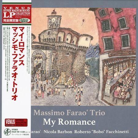 MASSIMO FARAO TRIO MY ROMANCE 180G