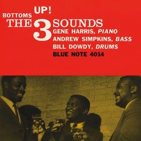 THE 3 SOUNDS BOTTOMS UP! 180G 45RPM 2LP