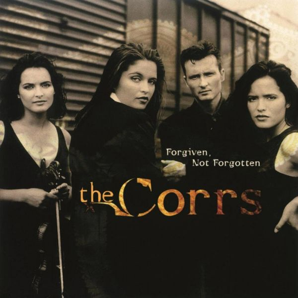 THE CORRS FORGIVEN NOT FORGOTTEN 180G