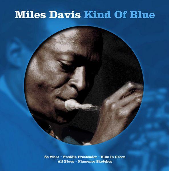 MILES DAVIS KIND OF BLUE PICTURE DISC