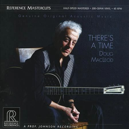 DOUG MACLEOD THERE'S A TIME 180G 45RPM 2LP