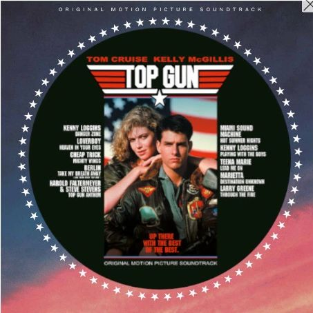 TOP GUN ORIGINAL SOUNDTRACK LIMITED EDITION PICTURE DISC