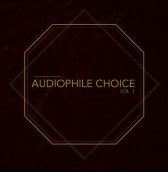 AUDIOPHILE CHOICE VOL. 1