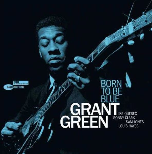 GRANT GREEN BORN TO BE BLUE 180G