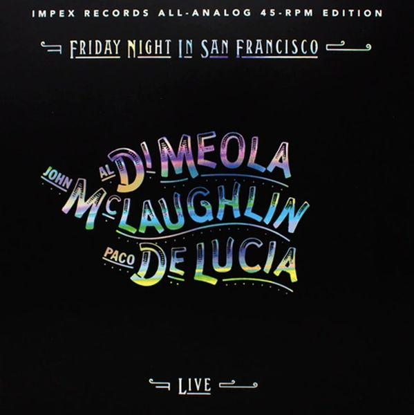 AL DI MEOLA,JOHN MCLAUGHLIN, & PACO DE LUCIA FRIDAY NIGHT IN SAN FRANCISCO LIMITED EDITION 180G 45RPM 2LP