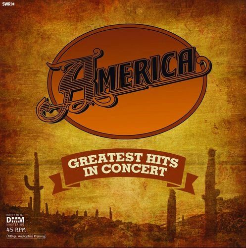 AMERICA GREATEST HITS IN CONCERT 180G 45RPM 2LP