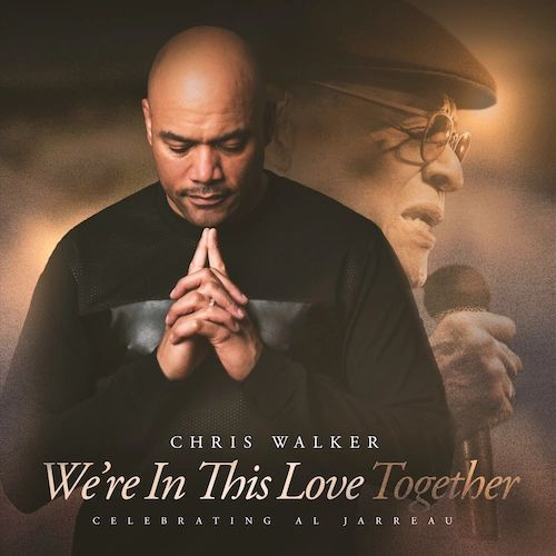 CHRIS WALKER WE'RE IN THIS LOVE TOGETHER A TRIBUTE TO AL JARREAU COLORED LP