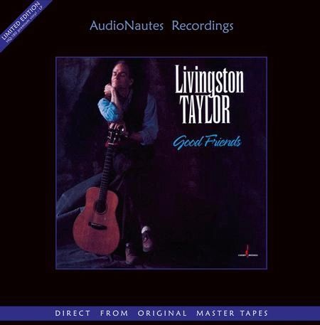 LIVINGSTON TAYLOR GOOD FRIENDS 180G NUMBERED LIMITED EDITION