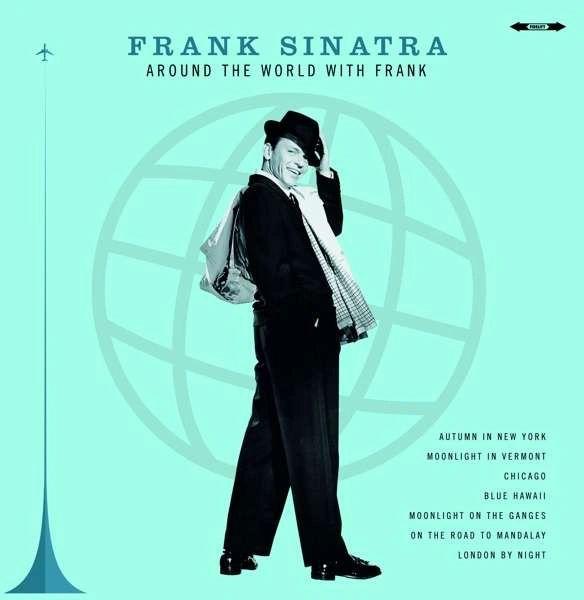 FRANK SINATRA AROUND THE WORLD WITH FRANK