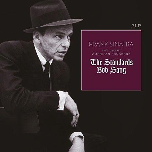 FRANK SINATRA GREAT AMERICAN SONGBOOK : THE STANDARDS BOB SANG 2LP