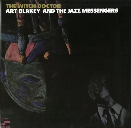 ART BLAKEY & THE JAZZ MESSENGERS THE WITCH DOCTOR TONE POET