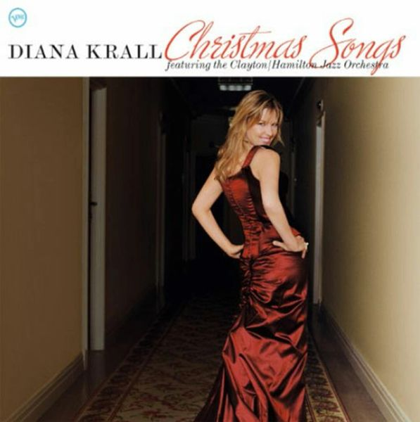 DIANA KRALL CHRISTMAS SONGS FEATURING THE CLAYTON/ HAMILTON JAZZ ORCHESTRA
