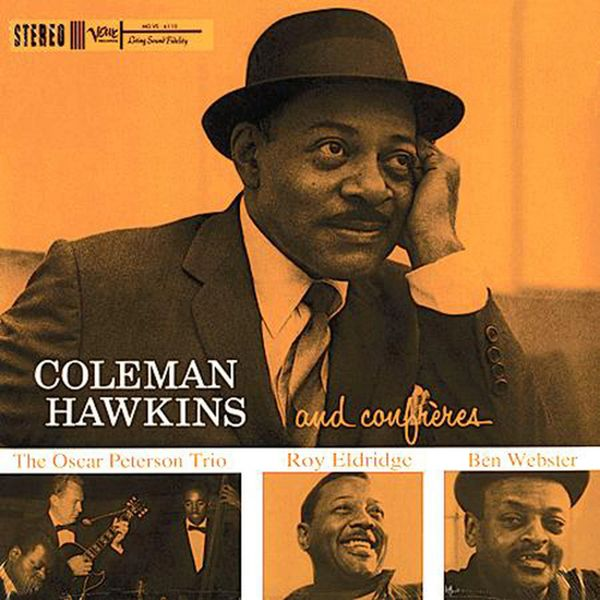 COLEMAN HAWKINS COLEMAN HAWKINS AND THE CONFRERES 200G 45RPM