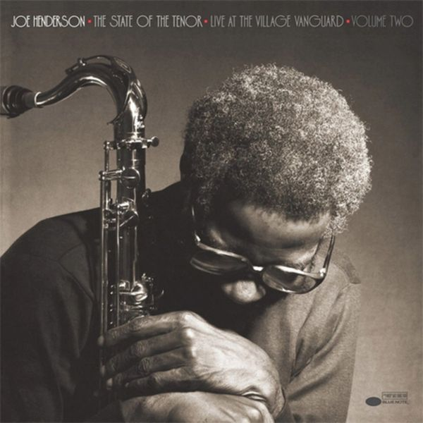 JOE HENDERSON THE STATE OF THE TENOR LIVE AT THE VILLAGE VANGUARD VOLUME 2 180G