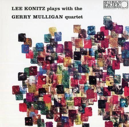 LEE KONITZ & GERRY MULLIGAN LEE KONITZ PLAYS WITH THE GERRY MULLIGAN QUARTET 180G
