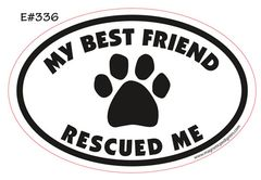 My Best Friend Rescued Me Magnet