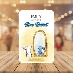 Front cover book jacket for Emily and The Blue Rabbit Bedtime Story Book for children aged 4-8