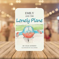 Front cover book jacket for Emily and The Lonely Plane Bedtime Story Book for children aged 4-8