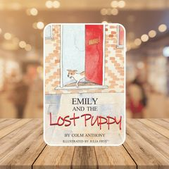 Front cover book jacket for Emily and The Lost Puppy Bedtime Story Book for children aged 4-8