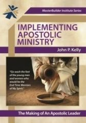 Implimenting Apostolic Ministry: The Making of an Apostolic Leader on Audio Drive