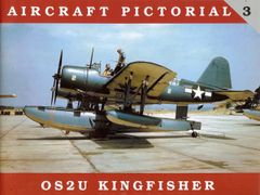Aircraft Pictorial #3 OS2U Kingfisher