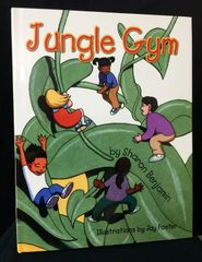 Jungle Gym - Hardcover & Signed Book by Sharon Benjamin