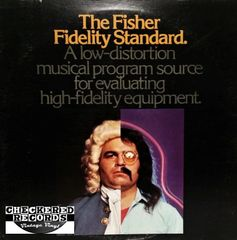 The Fisher Fidelity Standard A Low-distortion Musical Program Source For Evaluating High-fidelity Equipment 1972 US Fisher ‎FIQ-51072 Vintage Vinyl Record Album
