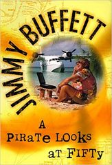 Vintage 1998 First Edition Jimmy Buffett A Pirate Looks At Fifty Fawcett Books