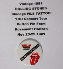 Vintage 1981 ROLLING STONES Chicago WLS TATTOO YOU Concert Tour Button Pin