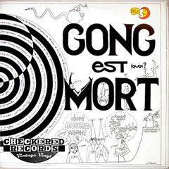 Vintage Gong Gong Est Mort 1979 France Import Tapioca TP 10002 Vinyl LP Record Album