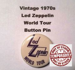 Vintage 1970s Led Zeppelin World Tour Button Pin