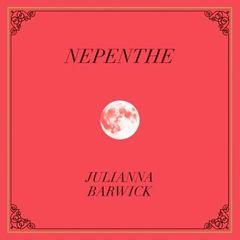 BARWICK, JULIANNA: Nepenthe LP