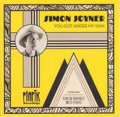 JOYNER, SIMON: You Got Under My Skin VinylDisc