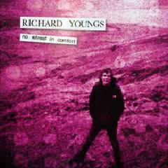 Youngs, Richard: No Retreat In Comfort CD (2013 Tour Only)
