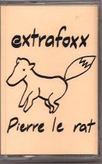 EXTRAFOXX: Pierre Le Rat Cassette
