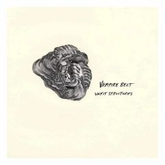 VAMPIRE BELT: Unfit Structures LP