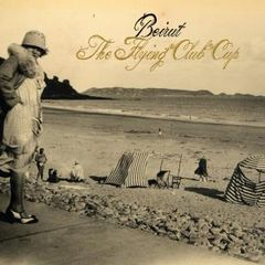 BEIRUT: The Flying Club Cup LP