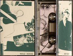 MOLE HOUSE: s/t Cassette