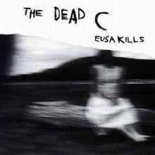 DEAD C: Eusa Kills/Helen Said This 2LP