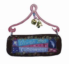 Always Kiss Goodnight Mini Plaque