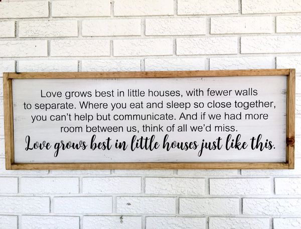 Love Grows Best In Little Houses Like This Framed Rustic Wood Sign