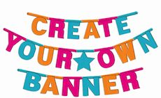 Multi-Color DIY Create Your Own Banner