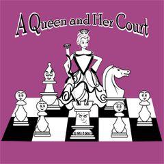Queen & Her Court