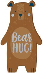 Bear-ly Wait Bear HUG! Standing Sign